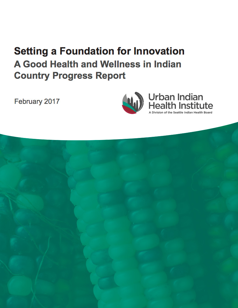Good Health and Wellness in Indian Country Progress Report