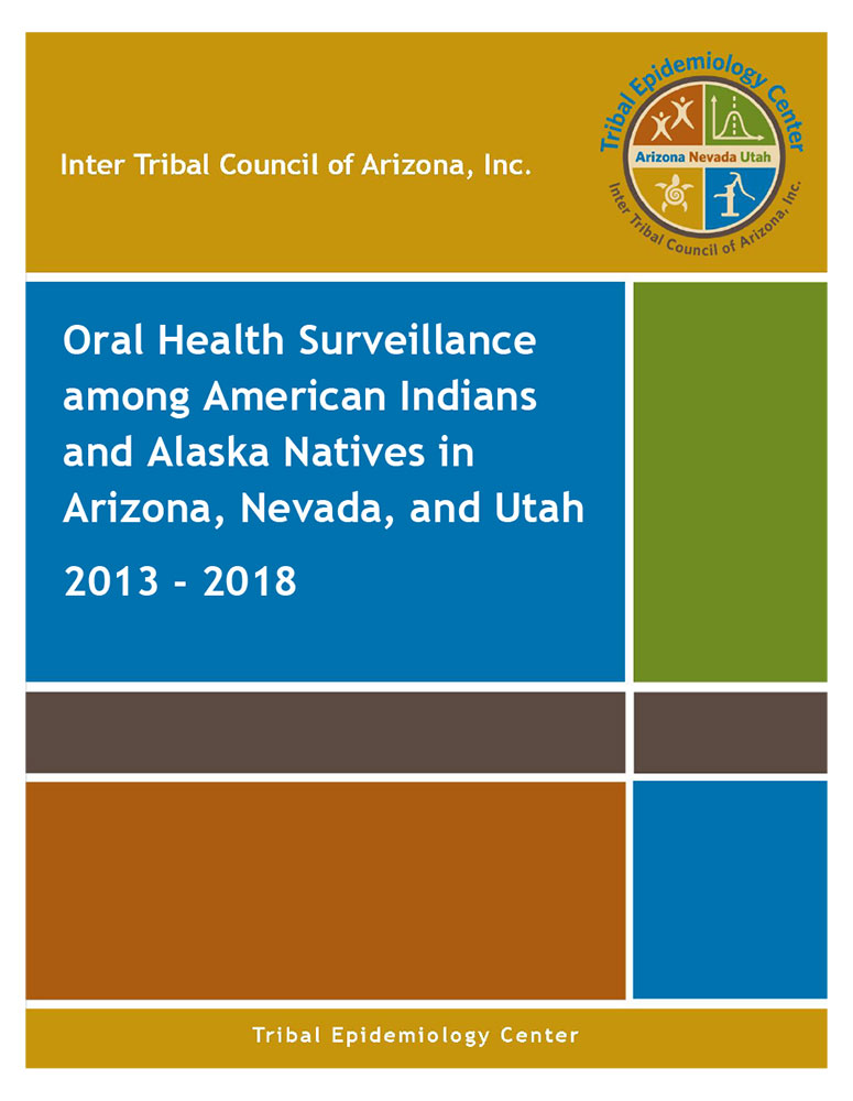 Oral Health Surveillance among American Indians and Alaska Natives in Arizona, Nevada, and Utah
