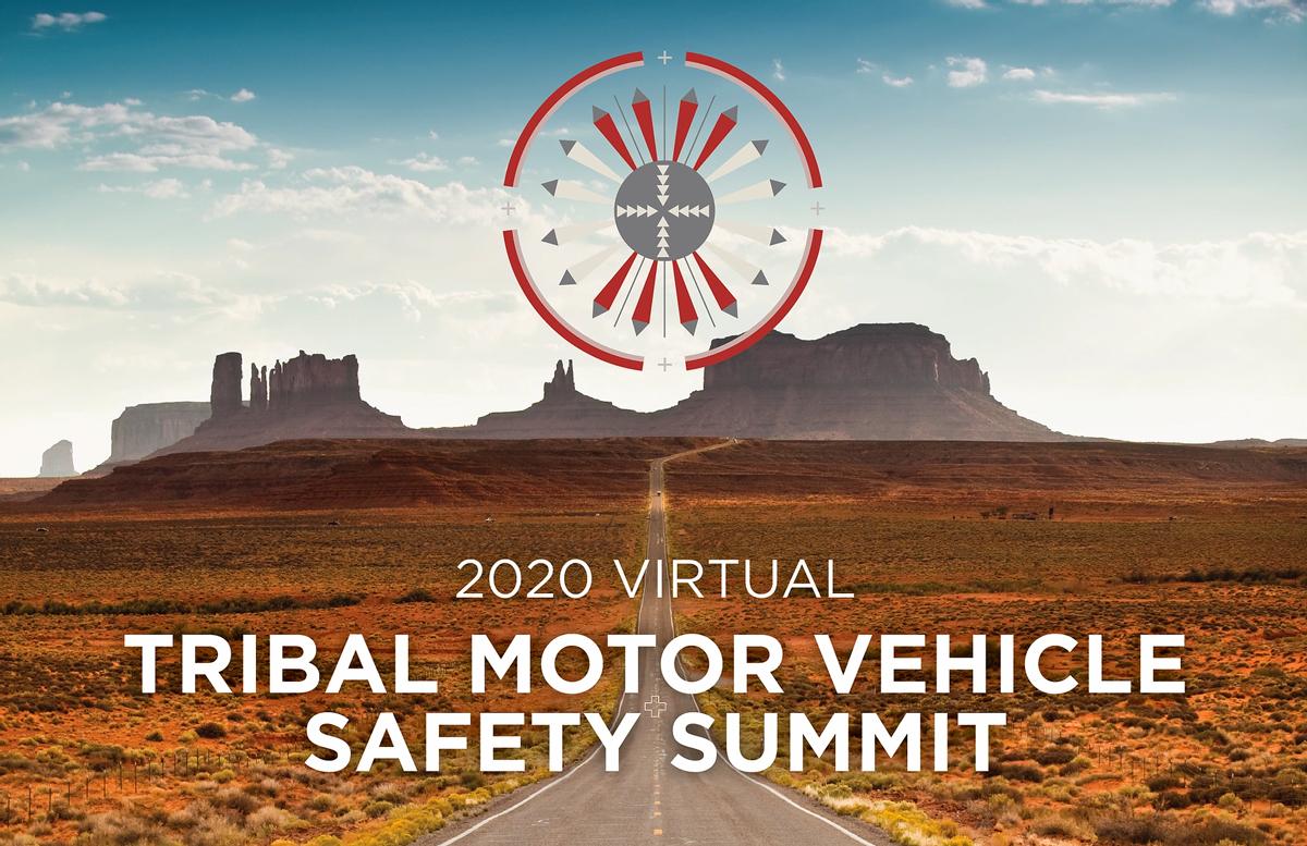 2020 Virtual Tribal Motor Vehicle Safety Summit